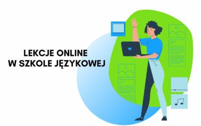 Lekcje Online w Szkole Językowej