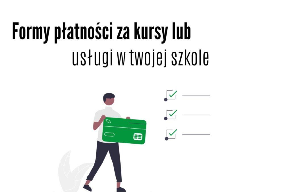Formy płatności za kursy / usługi w Twojej szkole